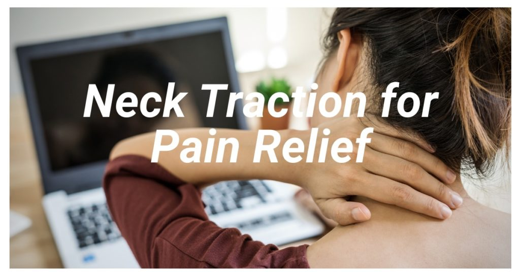 Neck Traction for Pain Relief
