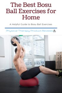 The Best Bosu Ball Exercises for Home