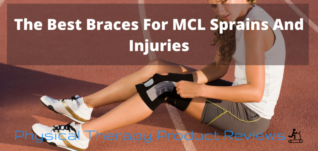 The Best Braces For MCL Sprains And Injuries