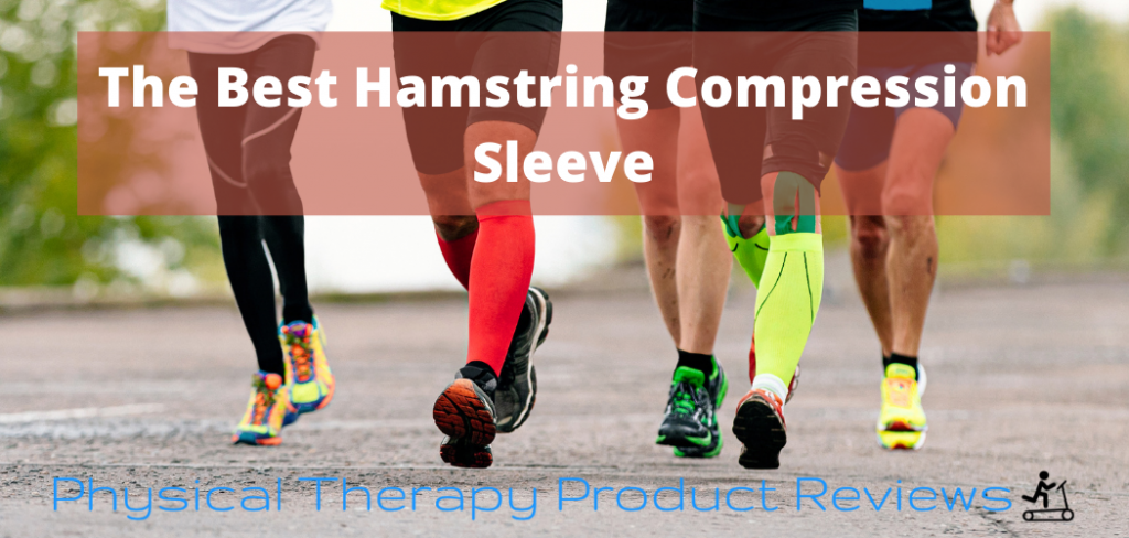 The 5 Best Hamstring Compression Sleeve