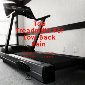 Best treadmills for low back pain