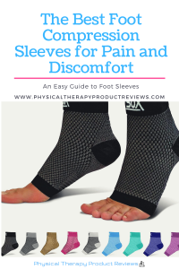 The Best Foot Compression Sleeves for Foot Pain and Discomfort