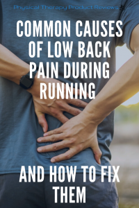 Common Causes of Low Back pain during running and how to fix them