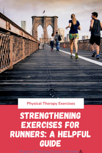 Strengthening Exercises for Runners: A Helpful Guide to Reduce the Risk of Injury