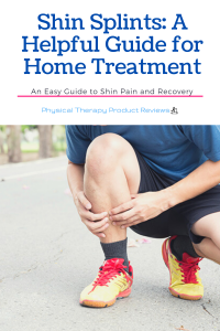 Shin Splints: A Helpful Guide for Home Management and What Exercises to Do to Prevent it From Coming Back