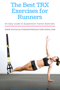 The Best TRX and Suspension Trainer Exercises for Runner's