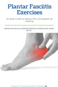 Plantar Fasciitis Exercises: The Best Exercises to Help with Pain and Improve Foot Strength