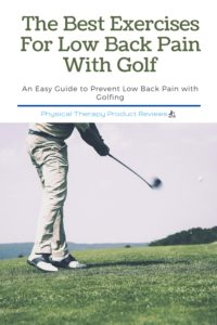 The Best Exercises for Low Back Pain with Golfing