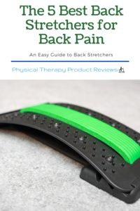 The 5 Best Back Stretchers for Back Pain