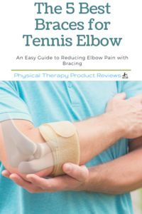 The 5 Best Braces for Tennis Elbow