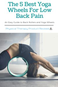The 5 Best Yoga Wheels for Low Back Pain - See our helpful guide to find the right back roller