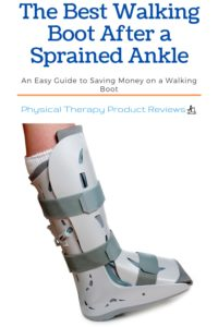 The Best Walking Boot for Ankle Injuries