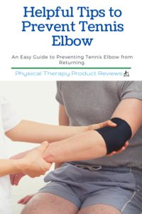 Helpful Tips to Prevent Tennis Elbow