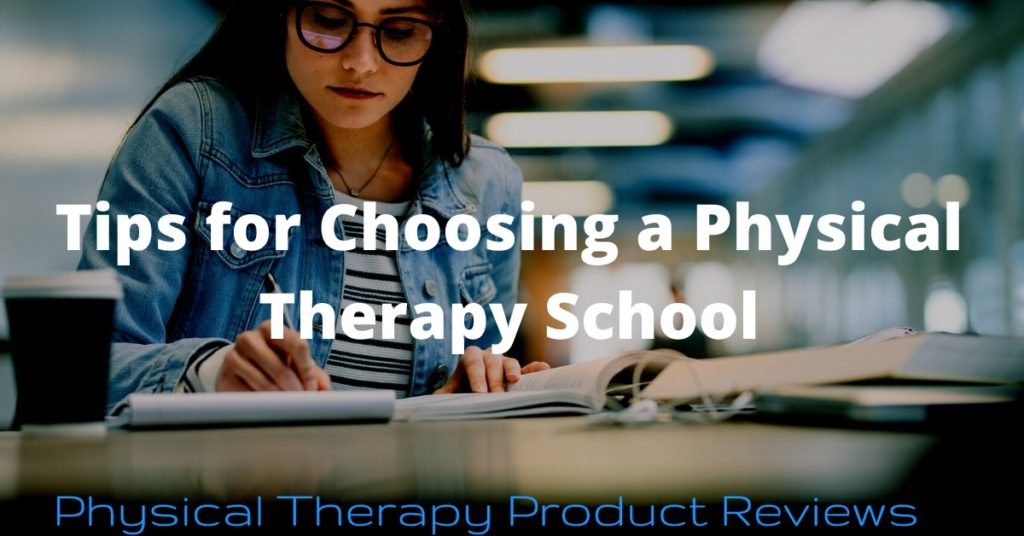 Tips for Choosing a Physical Therapy School