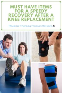 Recommended Items for a Speedy Recovery After a Total Knee Replacement
