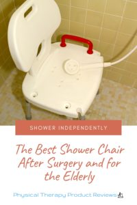The Best Shower Chair After Surgery and for the Elderly
