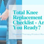 Total Knee Replacement Checklist
