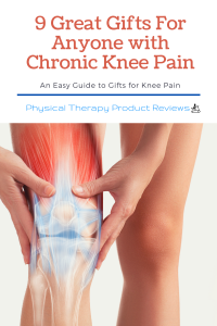 9 Great Gifts for Anyone With Chronic Knee Pain