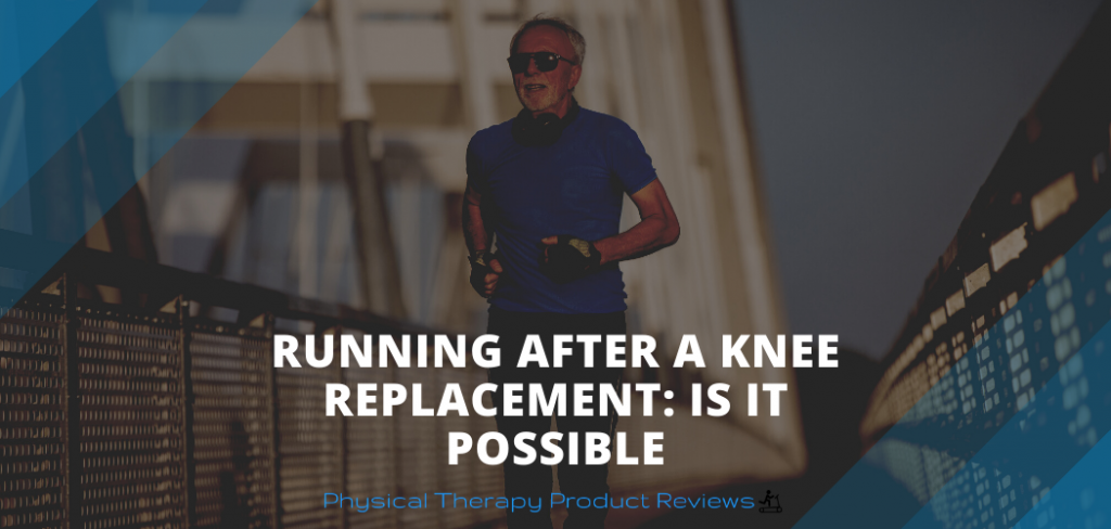 Running after a total knee replacement