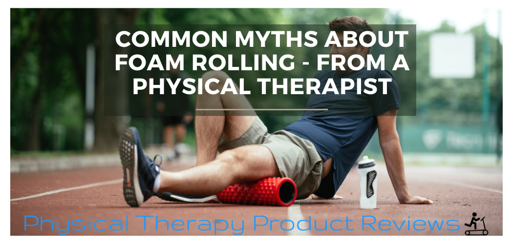 Common Myths of Foam Rolling