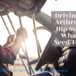 Driving After Arthroscopic Hip Surgery