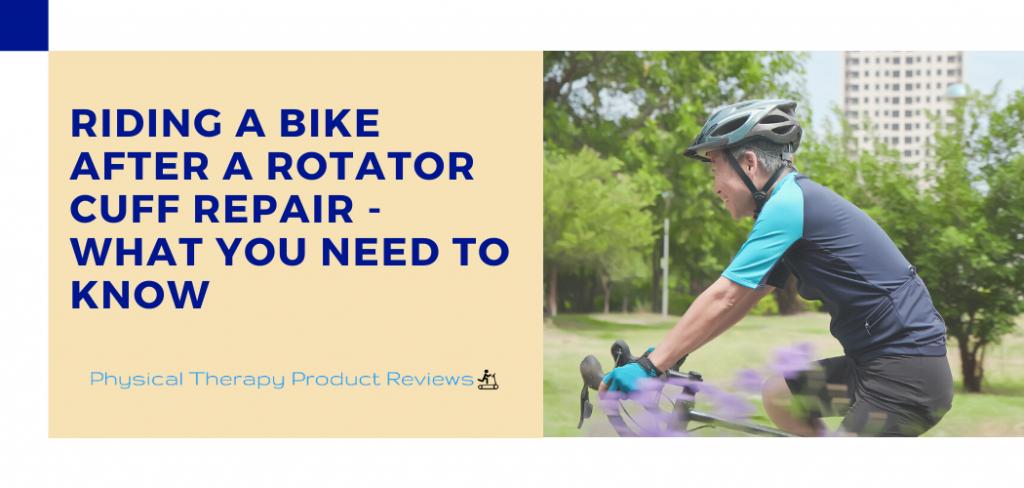 Riding a Bike After a Rotator Cuff Repair