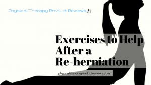 Exercises for Re-Herniation