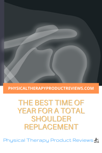 Best time for a shoulder replacement