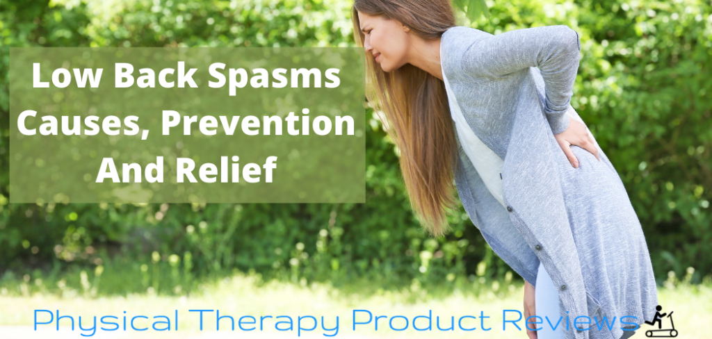 Low Back Spasms Causes, Prevention And Relief