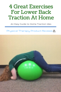 4 Great Exercises For Lower Back Traction At Home