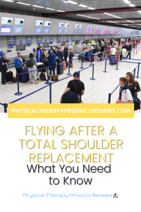 Tips for Flying After a Shoulder Replacement