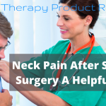 Neck Pain After Shoulder Surgery A Helpful Guide